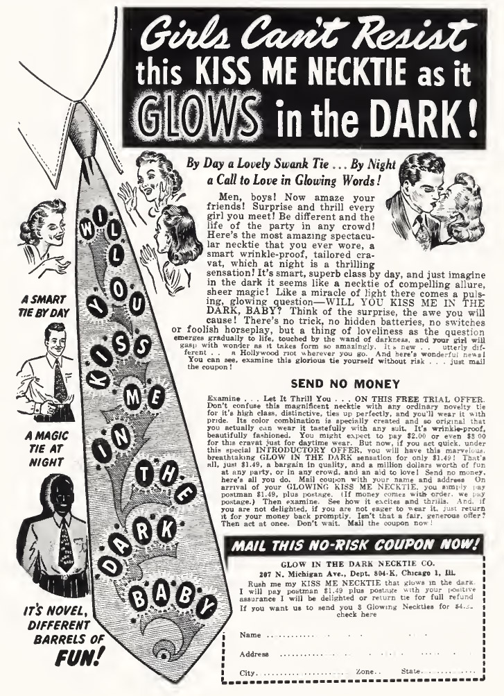 Glow in the Dark Tie Advertisement. Girls can't resist this 'Kiss Me' neck Tie as it glows in the dark.