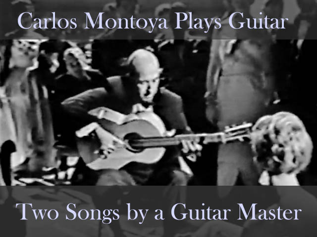 Carlos Montoya Plays Flamenco Guitar!