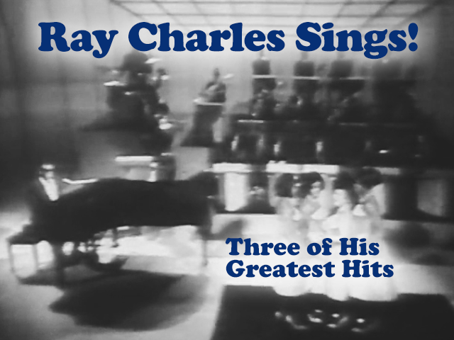 Ray Charles Sings Three of His Best
