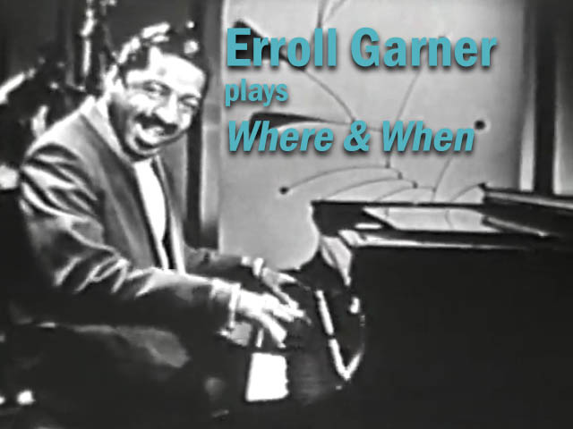 "Erroll Garner on the Big Record Performs ""Where or When"""
